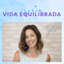 Curso Online Vida Equilibrada Juliana Goes